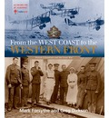 From the West Coast to the Western Front: British Columbians & the Great War