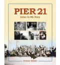 Pier 21: Listen to My Story