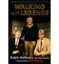 Walking with Legends: The Real Stories of Hockey Night in Canada