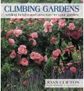 Climbing Gardens: Adding Height and Structure to Your Garden