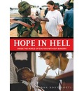 Hope in Hell: Inside the World of Medecins Sans Frontieres