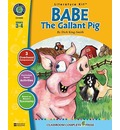 A Literature Kit for Babe: The Gallant Pig, Grades 3-4