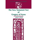 The New Testament Text of Gregory of Nyssa