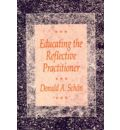 Educating the Reflective Practitioner: Toward a New Design for Teaching and Learning