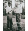Josef Albers and Wassily Kandinsky: Friends in Exile: A Decade of Correspondence, 1929-1940