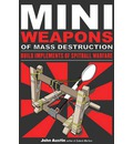 Miniweapons of Mass Destruction: Build Implements of Spitball Warfare