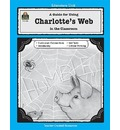 Charlotte's Web: A Guide for Using in the Classroom