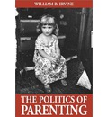 The Politics of Parenting