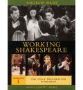 The Working Shakespeare Collection: Voice Preparation Workshop Workshop 5