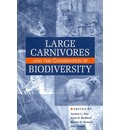 Large Carnivores: and the Conservation of Biodiversity
