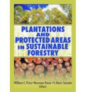 Plantations and Protected Areas in Sustainable Forestry