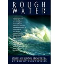 Rough Water: Stories of Survival from the Sea