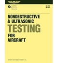 Nondestructive and Ultrasonic Testing for Aircraft: FAA Advisory Circulars 43-3, 43-7