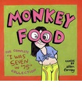 Monkey Food: The Complete I Was 7 in '75 Collection