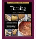 Taunton's Complete Illustrated Guide to Turning