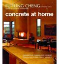 Concrete at Home: Innovative Forms and Finishes
