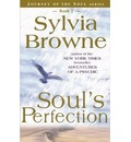 Soul's Perfection: No. 2: Journey of the Soul