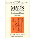 Mao's Road to Power: National Revolution and Social Revolution, Dec.1920-June 1927 v. 2: Revolutionary Writings, 1912-49
