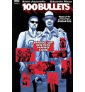 100 Bullets: Hang Up on the Hang Low Vol 03