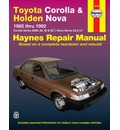 Toyota Corolla and Holden Nova Australian Automotive Repair Manual: 1985 to 1992: 1985 to 1992