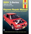 BMW 3-series Automotive Repair Manual: 1992 to 1998