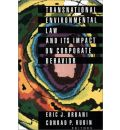Transnational Environmental Law and Its Impact on Corporate Behavior: Symposium on the Practical Impacts of Environmental Laws and International Institutions on Global Business Development : Transcripts