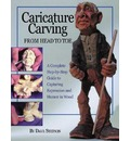 Caricature Carving from Head to Toe: A Complete Step-by-Step Guide to Capturing Expression and Humor in Wood