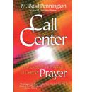 Call to the Center: The Gospel's Invitation to Deeper Prayer