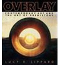 Overlay: Contemporary Art and Art of Prehistory