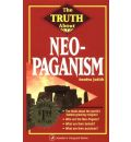 The Truth About Neo-Paganism