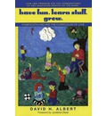 Have Fun. Learn Stuff. Grow.: Homeschooling and the Curriculum of Love