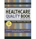 The Healthcare Quality Book: Vision, Strategy, and Tools