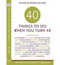 Forty Things to Do When You Turn Forty