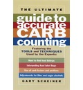 The Ultimate Guide to Accurate Carb Counting: Featuring the Tools and Techniques Used by the Experts