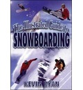 The Illustrated Guide to Snowboarding