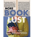 More Book Lust: Recommended Reading for Every Mood, Moment, and Reason