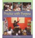 Practice with Purpose: Literacy Work Stations for Grades 3- 6