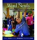 Word Nerds: Teaching All Students to Learn and Love Vocabulary