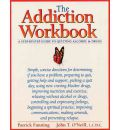 The Addiction Workbook: Step-by-step Guide to Quitting Alchohol and Drugs