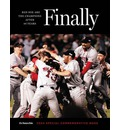 Finally: Red Sox are the Champions After 86 Years
