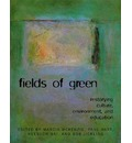 Fields of Green: Restorying Culture, Environment, and Education