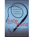Safe Word: An Erotic S/M Novel