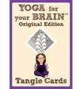 Yoga for Your Brain Original Edition: Tangle cards