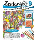 Zentangle 9 Workbook Edition: 9: Color with Mixed Media