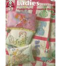 Ladies of Leisure: Vintage Quilts, Linens & More!