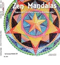 Zen Mandalas: Sacred Circles Inspired by Zentangle