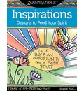 Zenspirations Inspirations Designs to Feed Your Spirit: Create, Color, Pattern, Play!