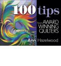 100 Tips from Award Winning Quilters