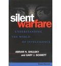 Silent Warfare: Understanding the World of Intelligence