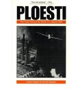 Ploesti: The Great Ground-air Battle of 1 August, 1943